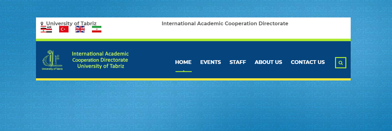 International Academic Cooperation Directorate University of Tabriz